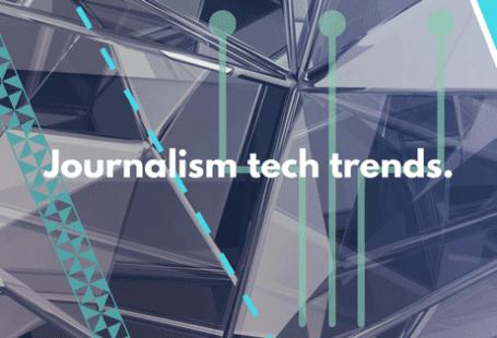 journalism tech trends