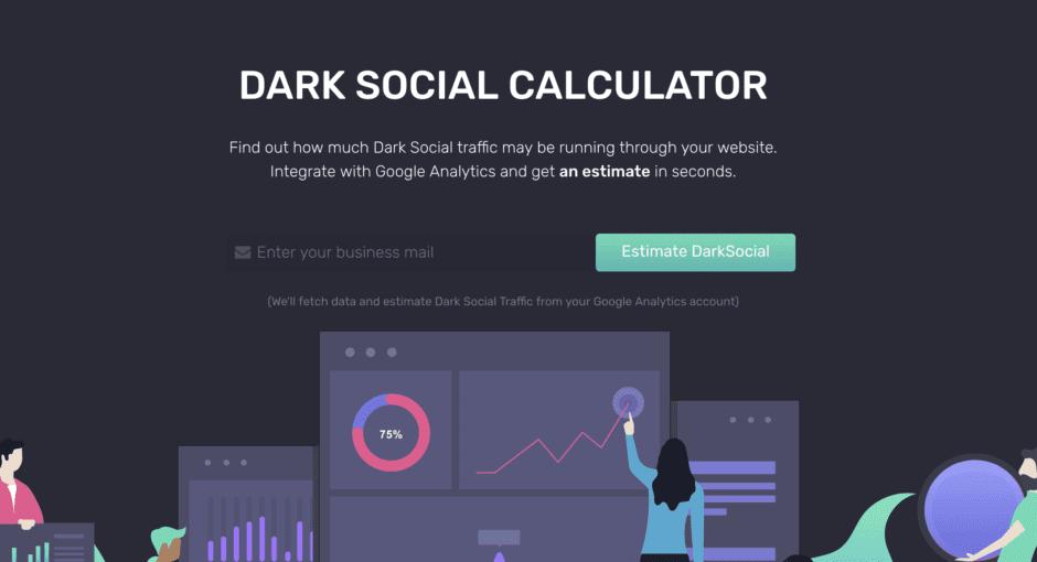 Dark Social Calculator - Estimate your traffic from private