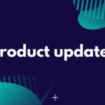 product updates november 2019